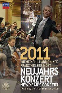 Cover Wiener Philharmoniker / Franz Welser-Möst - Neujahrskonzert 2011 [DVD]